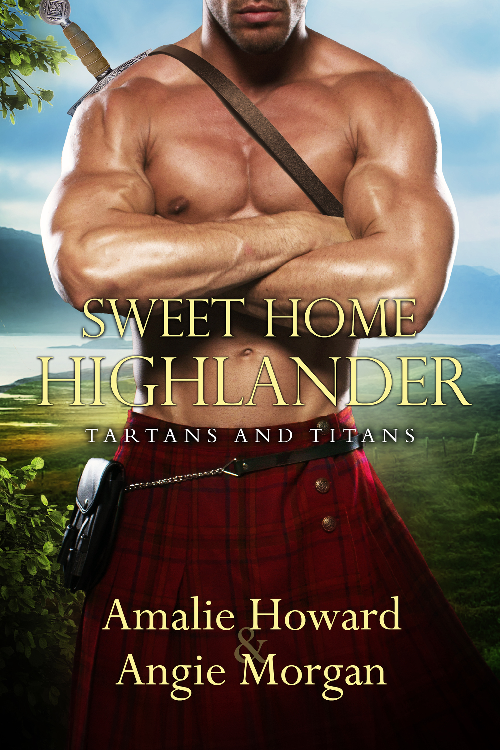 Sweet Home Highlander